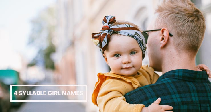 find here four syllable girl names