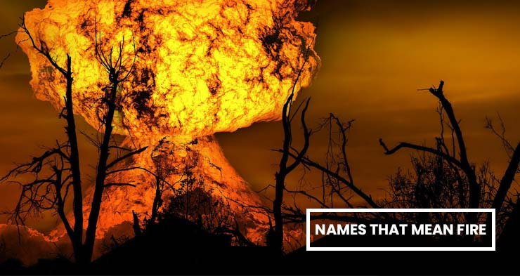 Find Here Names that Mean Fire